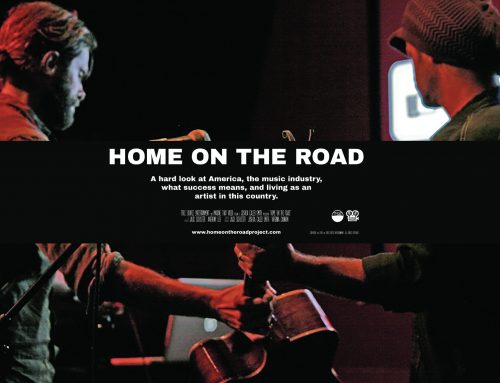 HOME ON THE ROAD, A documentary about musicians and success
