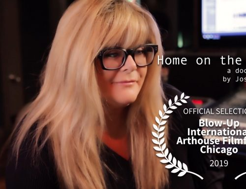 Home On The Road featured at Chicago International Arthouse's Blowup Film Festival